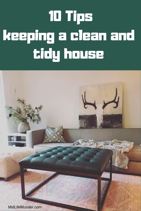 10 Tips keeping a clean and tidy house