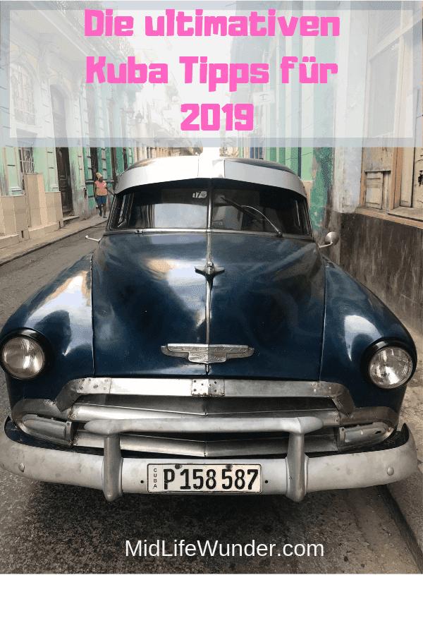 Die ultimativen Kuba Tipps für 2019