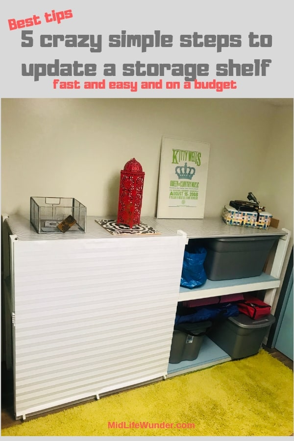 5 crazy simple steps to update a storage shelf on a budget
