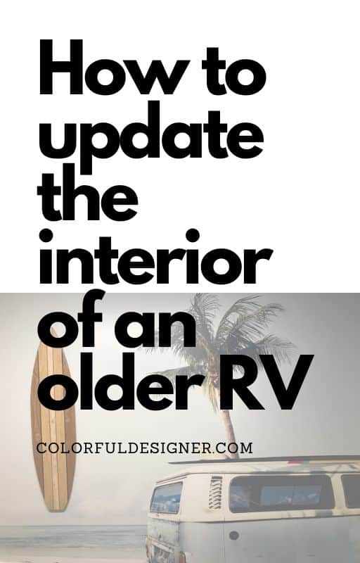 How to update the interior of your dated RV