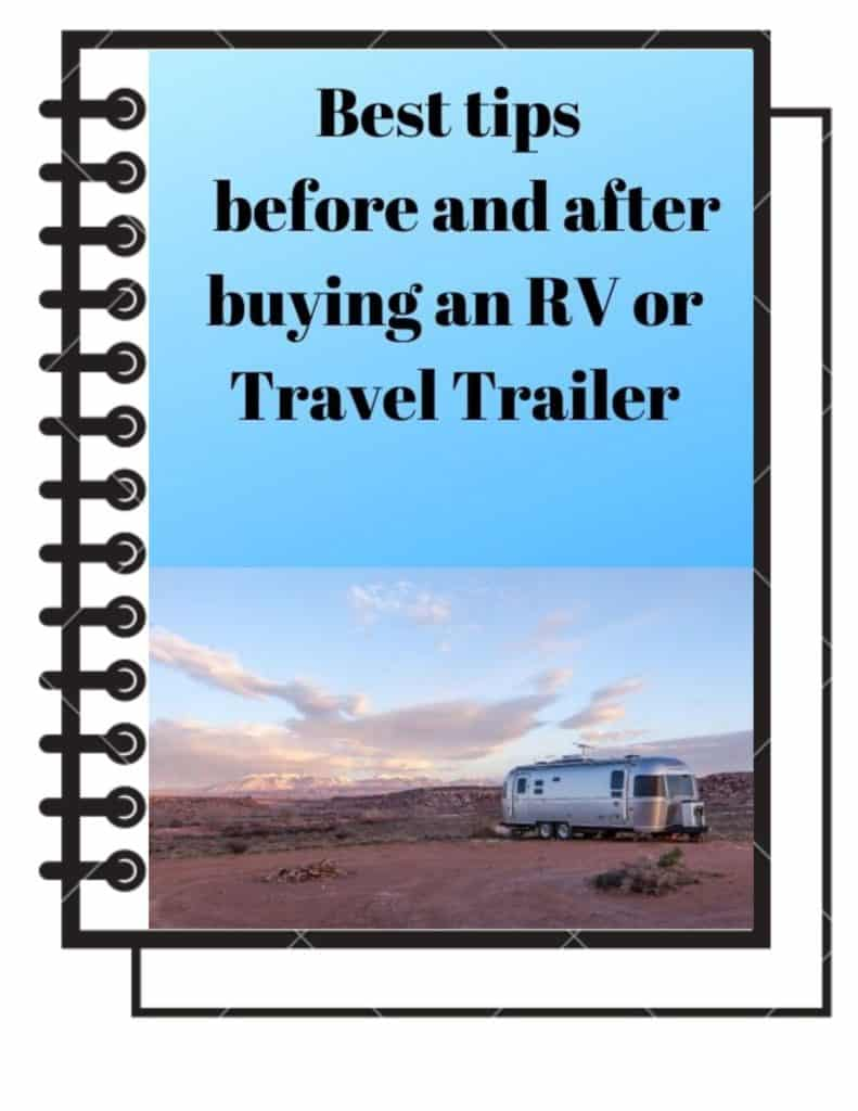 Before and After information buying an RV or Travel Trailer