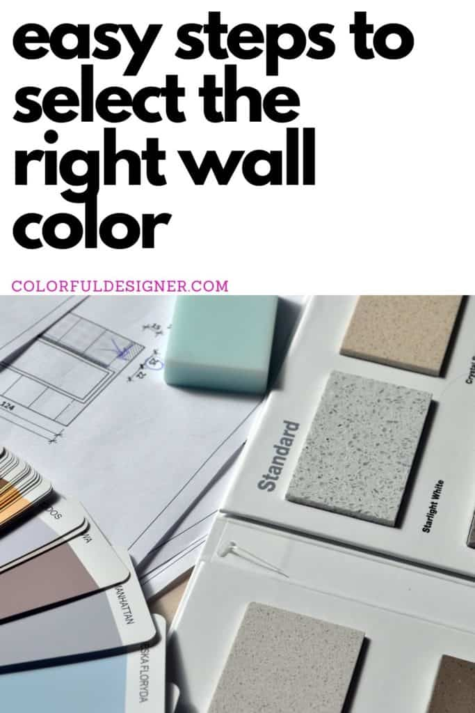how to pick the right wall color easy in three steps.