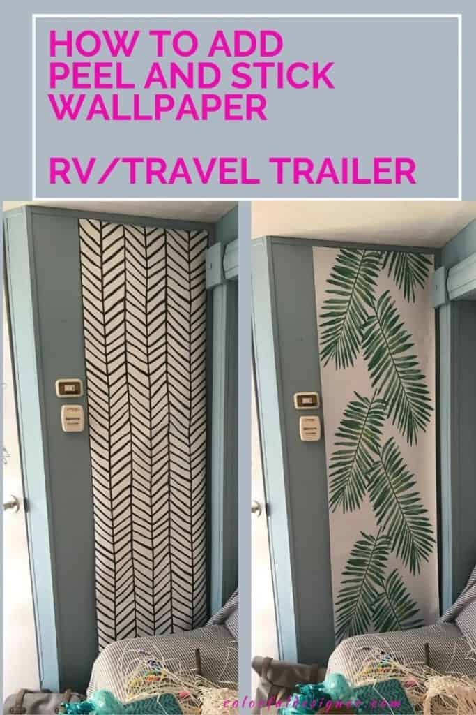 How to add peel and stick wallpaper in your RV / Travel Trailer / Motorhome the easy and fast way.