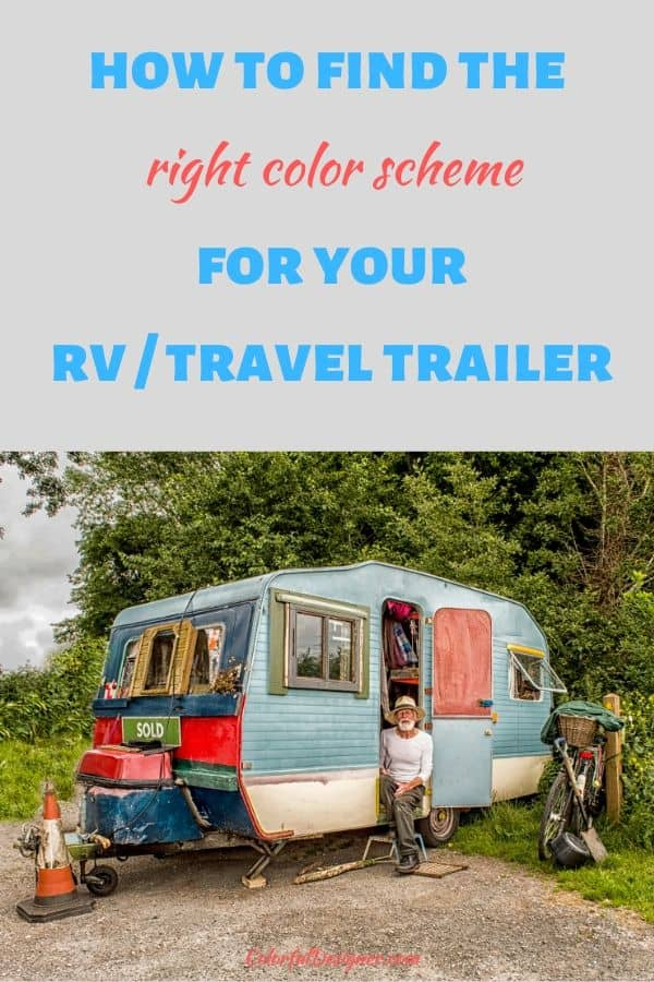 How to find the right color scheme for your RV/Travel Trailer and make a pretty glamper out of it. Remodel it!