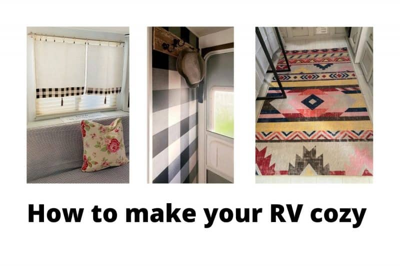 add curtains, rugs and pillows to make your rV cozy