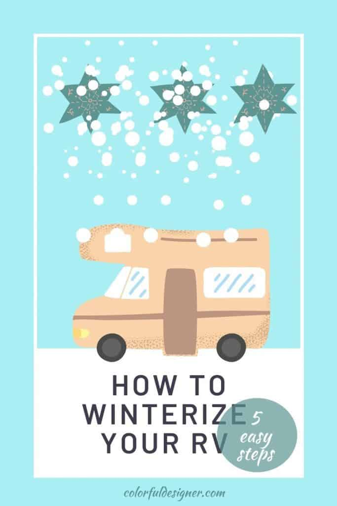 How to winterize your RV for the winter season in 5 easy steps. Watch the video to be sure of what you are doing.