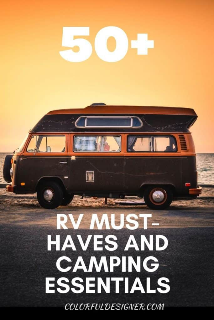 50+ Must-haves for your RV plus camper accessories and necessities to be safe and comfortable while traveling.