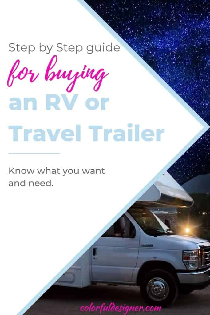 Step by Step guide for buying an RV or Travel Trailer.