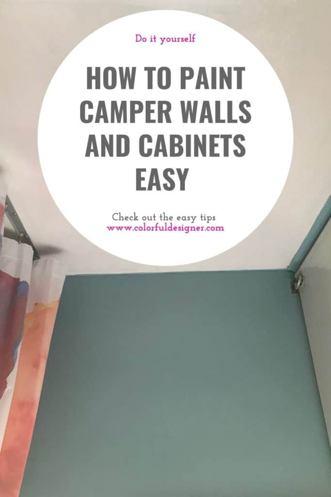 paint your camper walls and cabinets by following these tips.