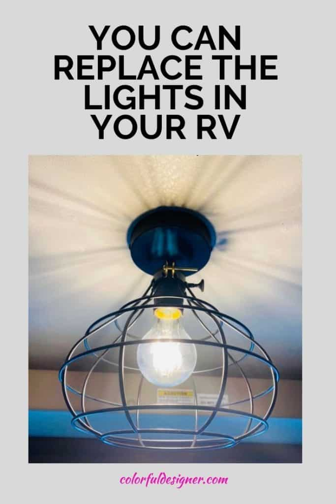 How to replace the lights in your RV - or update them with some easy tricks.